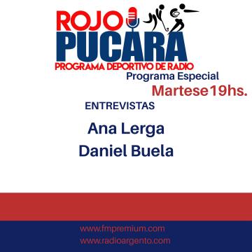 Hoy a partir de las 19hs. Programa Rojo Pucará Entrevistas a Ana Lerga y Daniel Buela